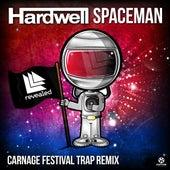 Spaceman (Carnage Festival Trap Remix) von Hardwell