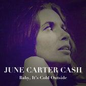 Baby, It's Cold Outside de June Carter Cash