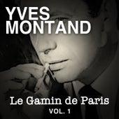 Le Gamin de Paris, Vol. 1 von Yves Montand