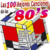 Las 100 Mejores Canciones de los 80's by Various Artists