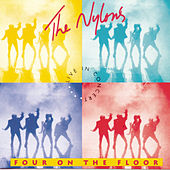 Four On The Floor by The Nylons