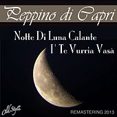 I' te vurria vasà (Remastering 2013) by Peppino Di Capri