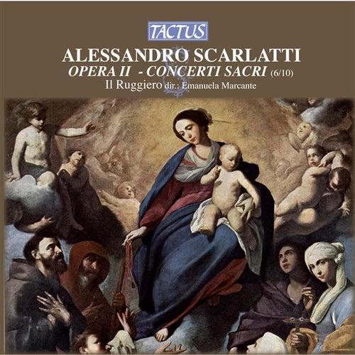 Scarlatti: Concerti Sacri by Il Ruggiero