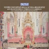 Vespri Concertati della Scuola Bolognese by Various Artists