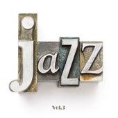 Jazz, Vol. 3 von Various Artists