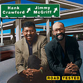 Road Tested by Hank Crawford