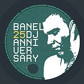 Banel 25 Years Anniversary by Various Artists