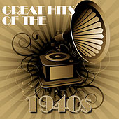 Greatest Hits of the 1940s de Various Artists
