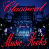 Classical Music Rocks Volume 1 de Various Artists