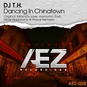 Dancing In Chinatown von Dj T.H.