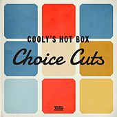 Choice Cuts - EP van Cooly's Hot-Box