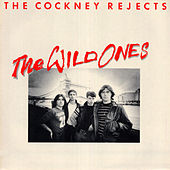The Wild Ones de Cockney Rejects