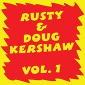 Rusty & Doug Kershaw: Volume I by Doug Kershaw
