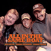 All in the Same Boat by Sammy Kershaw