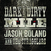 Dark & Dirty Mile de Jason Boland