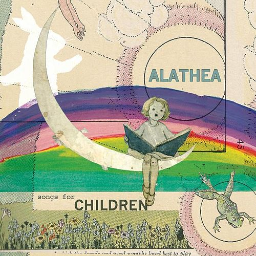 Songs for Children: Sunnyside and Starlight by Alathea