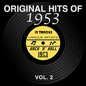 Original Hits of 1953, Vol. 2 by Various Artists
