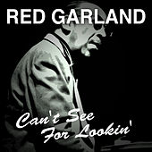 Can't See for Lookin' de Red Garland