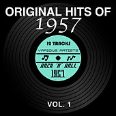 Original Hits of 1957, Vol. 1 by Various Artists