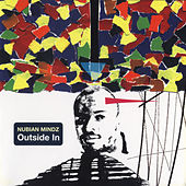 Outside in by Nubian Mindz