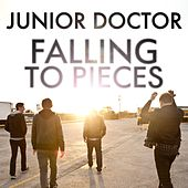 Falling to Pieces by Junior Doctor