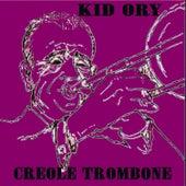 Creole Trombone by Kid Ory