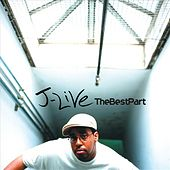 The Best Part by J-Live