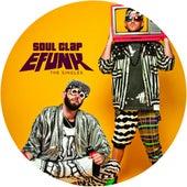 EFUNK: The Singles by Soul Clap