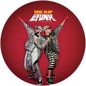 EFUNK: (The Remixes) by Soul Clap