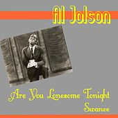 Are You Lonesome Tonight by Al Jolson