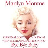 Bye Bye Baby (Original Soundtrack From