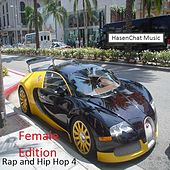 Rap and Hip Hop 4 (Female Edition) by Hasenchat Music