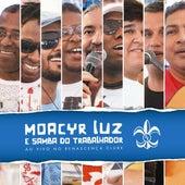 Ao Vivo no Renascença Clube de Moacyr Luz e Samba do Trabalhador