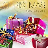 Christmas by Santa Claus