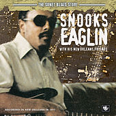 The Sonet Blues Story/Snooks Eaglin With His New Orleans Friends by Snooks Eaglin