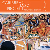 Mosaic by The Caribbean Jazz Project