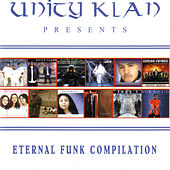 Unity Klan Presents: Eternal Funk Compilation di Various Artists