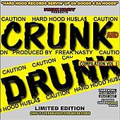 Crunk Drunk - Compilation Vol. 1 by Various Artists