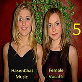 Female Vocal 5 by Hasenchat Music