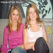 Dance Songs 5 by Hasenchat Music