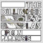 Option Paralysis di The Dillinger Escape Plan