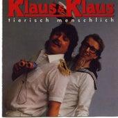 Tierisch menschlich by Klaus & Klaus