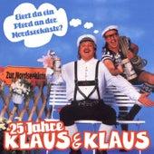 25 Jahre Klaus & Klaus - Eiert da ein Pferd an der Nordseeküste? by Various Artists
