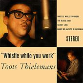 Whistle While You Work de Toots Thielemans