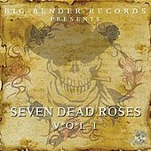 Seven Dead Roses Vol. 1 by Various Artists