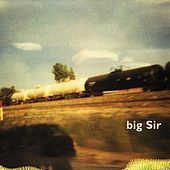 Now That's What I Call Big Sir by Big Sir