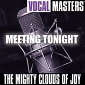 Vocal Masters: Meeting Tonight by The Mighty Clouds of Joy