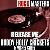 Rock Masters: Release Me de Mickey Gilley