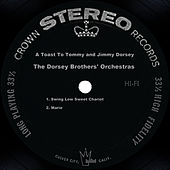 A Toast To Tommy And Jimmy Dorsey by The Dorsey Brothers