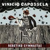 Rebetiko Gymnastas di Vinicio Capossela